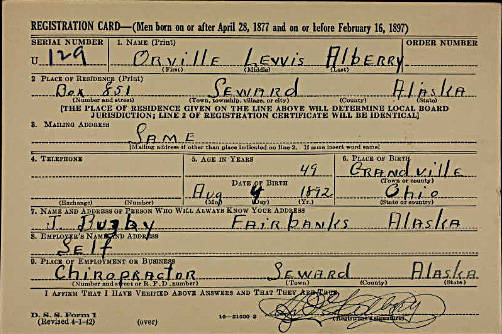 Document from Ancestry.com  Orville Lewis Albery was a 49-year-old chiropractor in Seward when he supplied the information for this draft card. Although Albery signed the card, the official who filled out the remainder misspelled Albery's name.