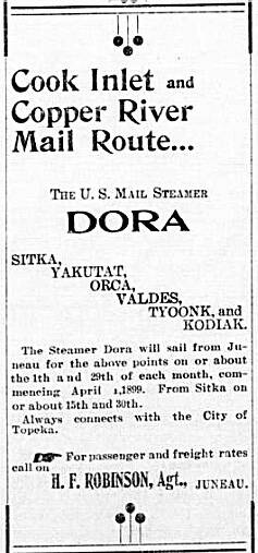 In the Douglas Island News in July 1899, this steamship schedule revealed the S.S. Dora's mail route. (Alaska State Library photo collection)